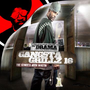 Gangsta Grillz 16