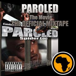Spider Loc Paroled